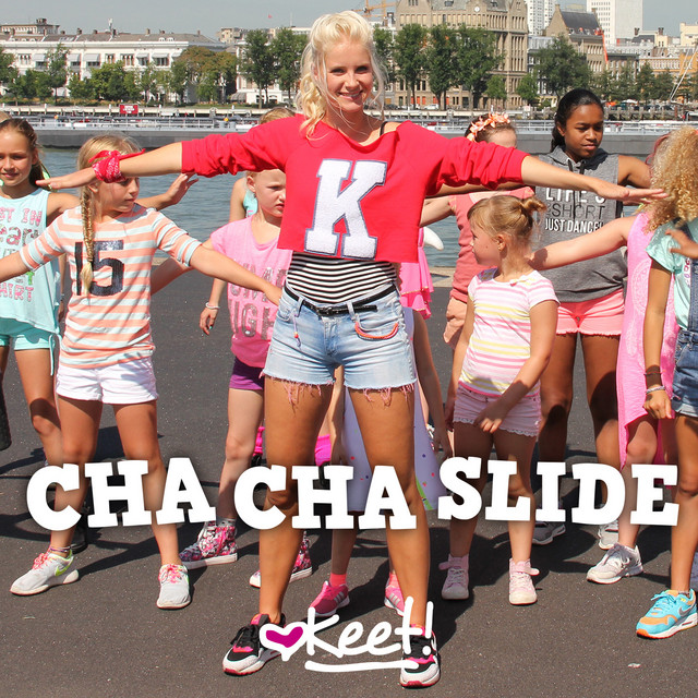 Hitsingle Cha Cha Slide  van Keet!