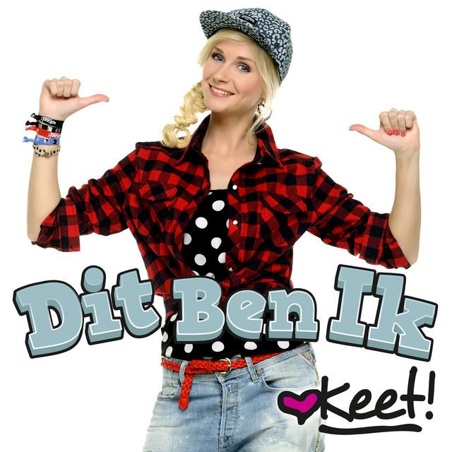 Hitsingle Dit Ben Ik  van Keet!
