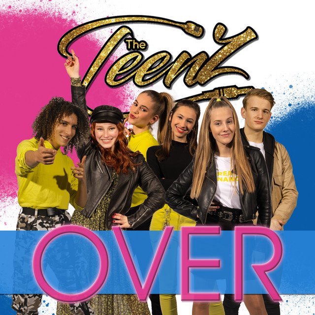 Hitsingle Over  van The TeenZ