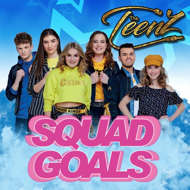 Hitsingle Squadgoals The TeenZ van The TeenZ