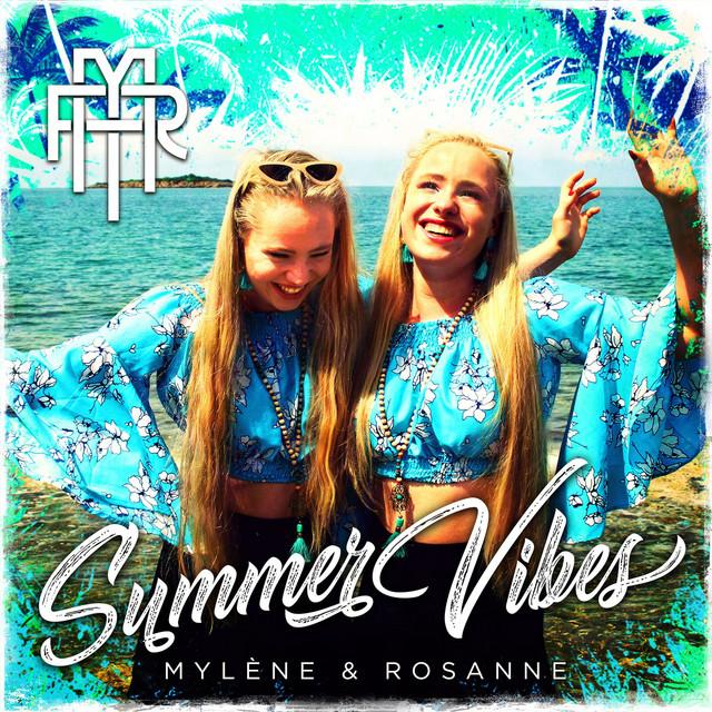 Hitsingle Summer Vibes  van Mylène & Rosanne
